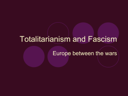 Totalitarianism and Fascism