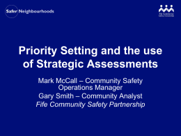 Priority Setting and the use of Strategic Assessments