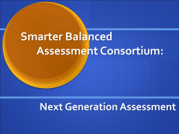 Smarter Balanced Assessment Consortium: Next