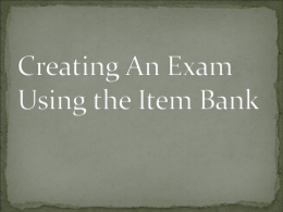 Creating an Exam Using the Item Bank