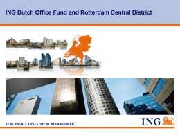 ING Dutch Office Fund and Rotterdam Central District