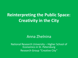 Reinterpreting the Public Space: Creativity in the City