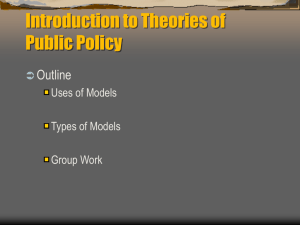 PowerPoint Five (Theories of Public Policy)