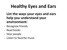 Healthy Eyes and Ears