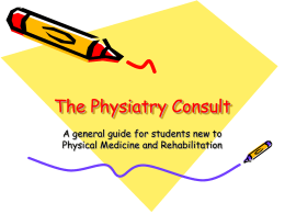 The Physiatry Consult (powerpoint)