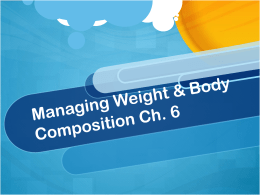 Managing Weight Ch 6 - Bishop Conaty