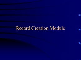 Record Creation Module