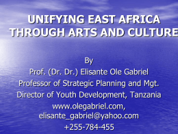 A unified East Africa through arts and culture