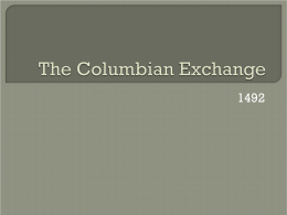 The Columbian Exchange - School of Humanities
