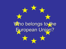 Who belongs to the European Union