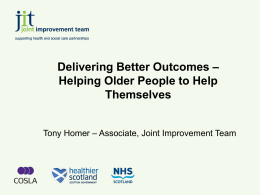 Delivering Better Outcomes: Helping Older People to Help