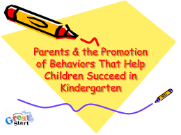 Parents the Promotion of Positive Behaviors - Home