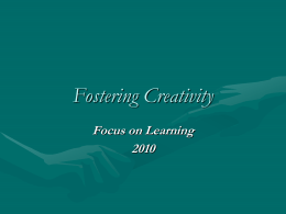 Fostering Creativity in the Classroom