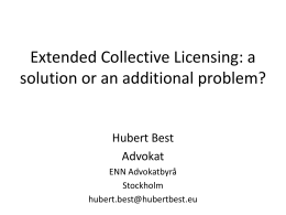Extended Collective Licensing: a solution or an additional