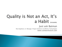 Quality is Not an Accident