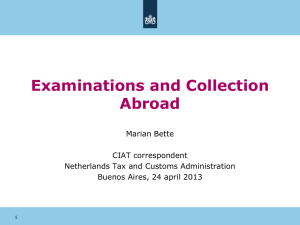 Examinations and Collection Abroad