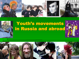 Youth`s Movements In Russia And Abroad
