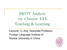SWOT Analysis on Chinese ESL Teaching & Learning