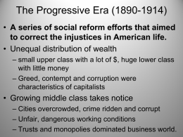 The Progressive Era (1890