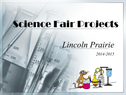 Science FairPPT1 - Lincoln Prairie School