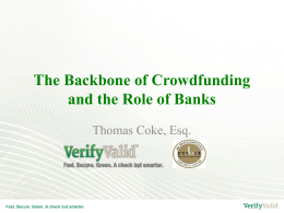 The Backbone of Crowdfunding and the Role of Banks