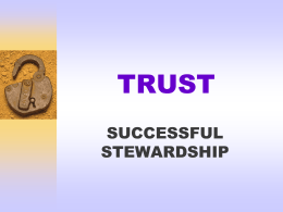 The Trust Life: Successful Stewardship