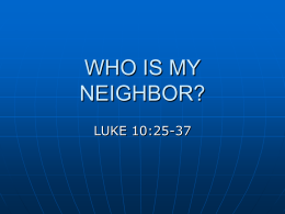 WHO IS MY NEIGHBOR? - Knollwood Church Of Christ