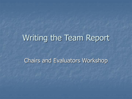 Writing the Team Report