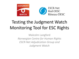 Testing the Judgment Watch Monitoring Tool for ESC Rights