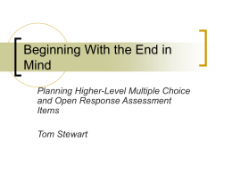 Beginning With the End in Mind: Writing Higher Level Assessment