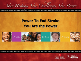 Power To End Stroke You Are the Power