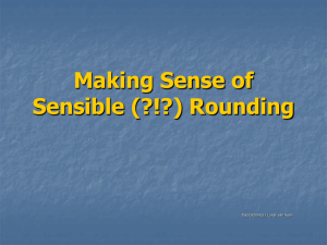 Making Sense of Sensible (?!?) Rounding
