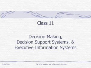Decision Making Processes and Decision Support Systems