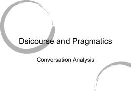 Dsicourse and Pragmatics