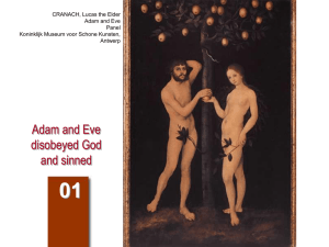 Adam and Eve disobeyed God and sinned
