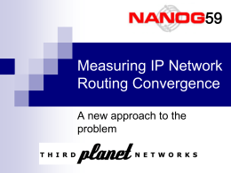 Measuring Routing Convergence