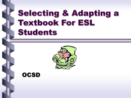 Selecting & Adapting a Textbook For ESL Students