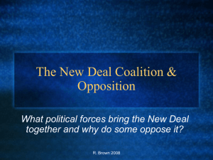 The New Deal Coalition & Opposition