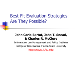 DEVELOPING BEST-FIT EVALUATION STRATEGIES