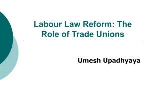 Labour Law Reform: The Role of Trade Unions