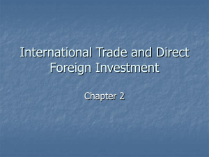 Chapter 2: International Trade and Foreign Direct Investment