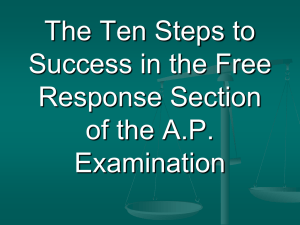 Nine Steps to Success in the Free Response Section of the A.P.