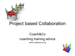 Project based collaboration