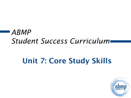 ABMP Student Success Curriculum Unit 7: Core Study