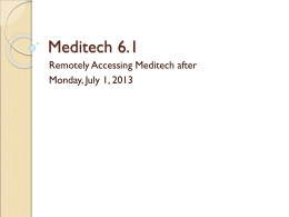 Remote Access to Meditech 6.1 for Physician Offices