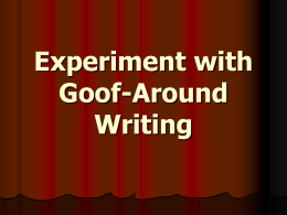 Experiment with Goof