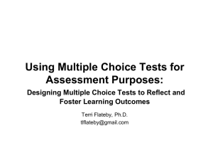 Multiple Choice Exams: Not Just for Recall