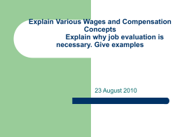 Explain Various Wages and Compensation Concepts Explain why job