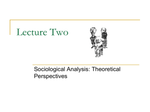 Lecture Two - Sociological Analysis