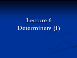 6.2 Collocations between determiners